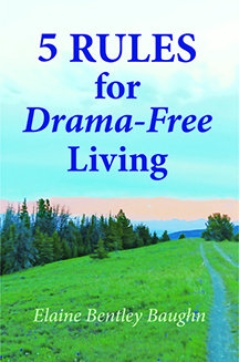 Now available! 5 Rules for Drama-Free Living